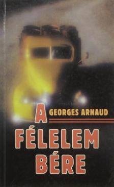 A félelem bére (Georges Arnaud)