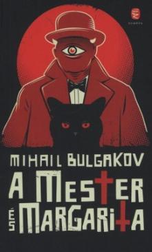 A Mester és Margarita (Mihail Bulgakov)