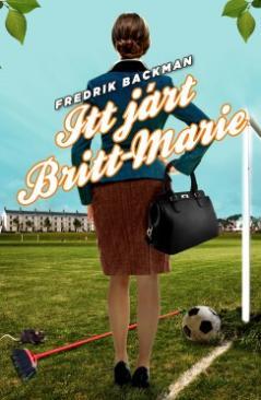 Itt járt Britt-Marie (Fredrik Backman)