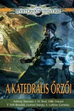 A Katedrális Őrzői (antológia) (Sándor Szélesi (Szerk.))