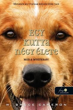 Egy kutya négy élete - puha kötés (W. Bruce Cameron)