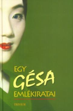 Egy gésa emlékiratai (Arthur Golden)