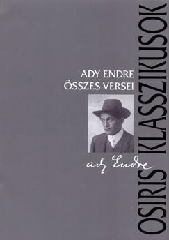 Ady Endre összes versei (Ady Endre - Láng József (Szerk.) - Schweitzer Pál (Szerk.))