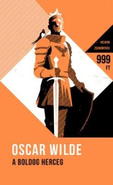 A boldog herceg - És más mesék (Oscar Wilde)