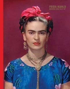 Frida Kahlo: Making Her Self Up (Circe Henestrosa (Szerk.) - Claire Wilcox (Szerk.))
