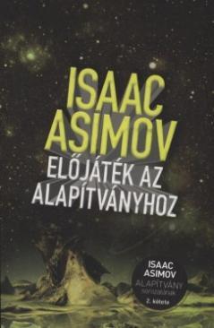 Előjáték az Alapítványhoz (Isaac Asimov)