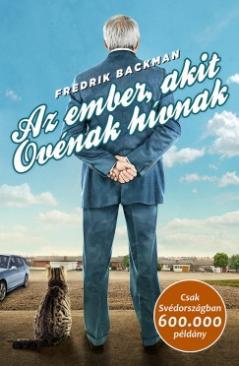 Az ember, akit Ovénak hívnak (Fredrik Backman)