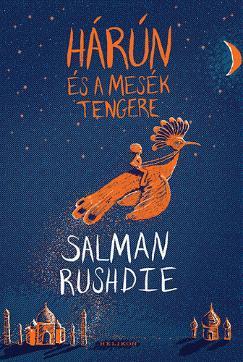 Salman Rushdie: Hárún és a mesék tengere