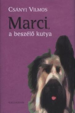 Csányi Vilmos: Marci, a beszélő kutya