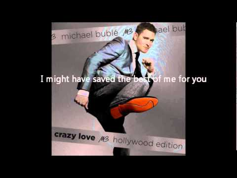 Michael Buble - Best of me