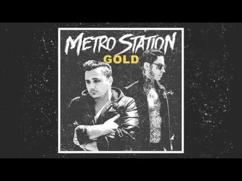 Metro Station - Play it cool