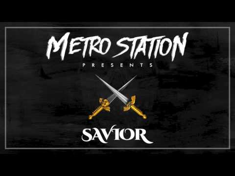 Metro Station - Savior